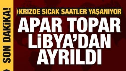 Son Dakika: Krizde bomba gelişme! Apar topar Libya'dan ayrılıp o ülkeye indi