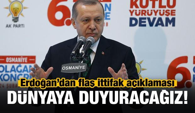 Erdoğan'dan flaş ittifak açıklaması