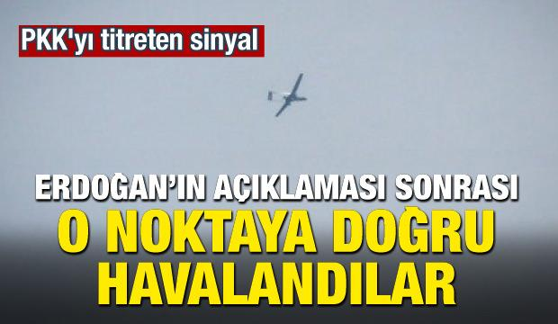 Erdoğan'ın açıklaması sonrası SİHA'lar havalandı