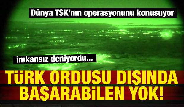 TSK imkansız denileni yaptı! 12'den vurdu