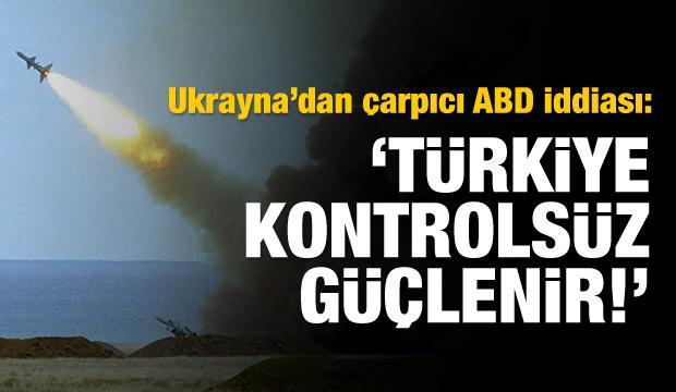 Ukrayna'dan Türkiye iddiası: ABD engelledi!