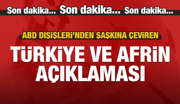 ABD'den Türkiye ve Afrin açıklaması