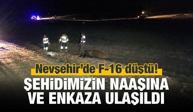 Nevşehir'de F-16 düştü! 1 şehidimiz var!