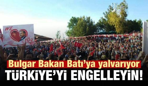 Bulgaraistan'dan Batı'ya: Türkiye'yi engelleyin