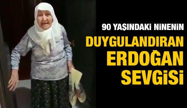 90 yaşındaki ninenin duygulandıran Erdoğan sevgisi