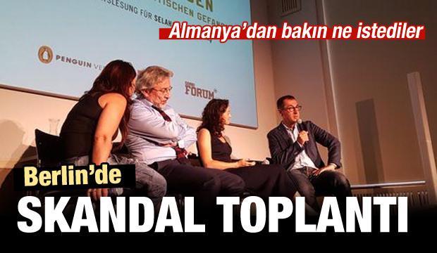 Berlin'de skandal toplantı!