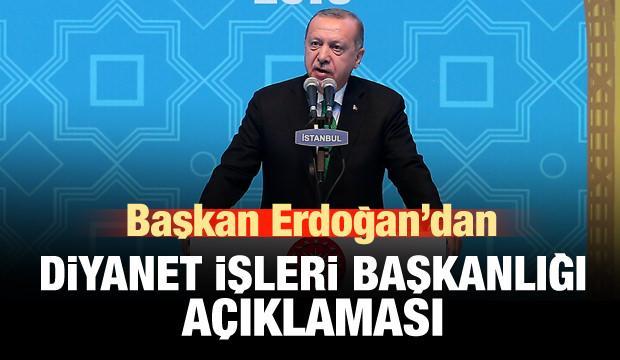 Başkan Erdoğan'dan Diyanet açıklaması