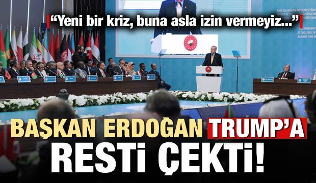 Başkan Erdoğan'dan ABD Başkanı Trump'a rest!