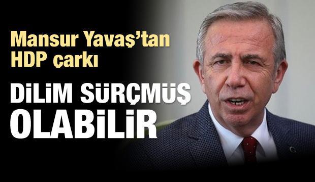 Mansur Yavaş'tan HDP çarkı: Dilim sürçmüş olabilir