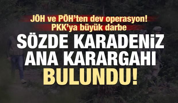 Ve PKK'nın sözde Karadeniz ana karargahı bulundu!