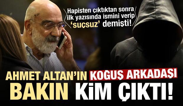 Ahmet Altan'ın 'Selman' diye yazdığı koğuş arkadaşı bakın kim çıktı!
