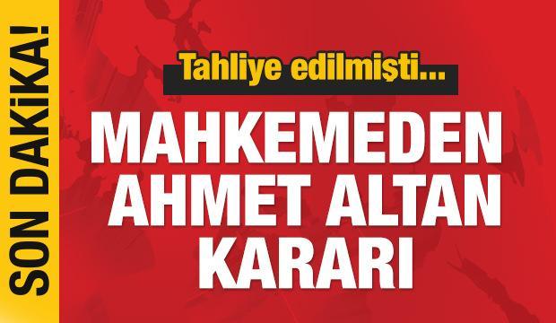 Son dakika haber: Mahkemeden yeni Ahmet Altan kararı