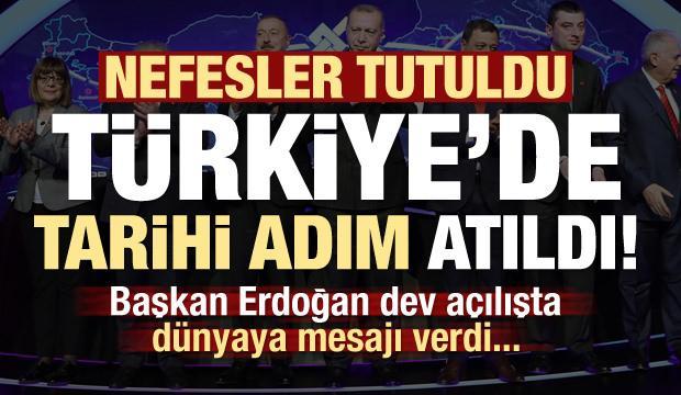 Son dakika: Tarihi adım Türkiye'de atıldı! Açılışta Erdoğan rest çekti