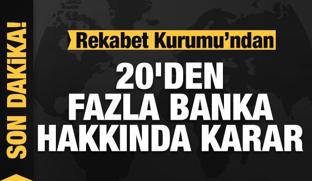 Son dakika: Rekabet Kurumu'ndan bankalar hakkında karar