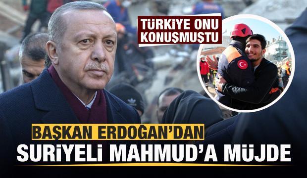 Türkiye onu konuşmuştu! Başkan Erdoğan'dan Suriyeli Mahmud'a müjde!