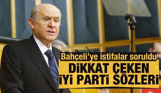 Devlet Bahçeli'den dikkat çeken İYİ Parti açıklaması