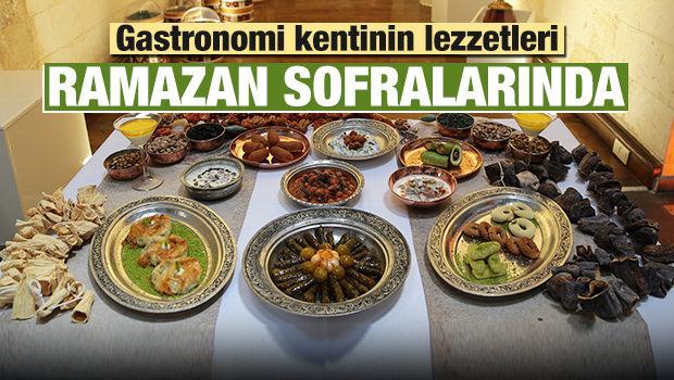 Gastronomi kentinin lezzetleri ramazan sofrasında