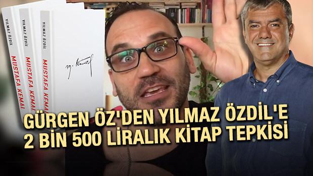 Gürgen Öz'den Yılmaz Özdil'e 2 bin 500 liralık kitap tepkisi