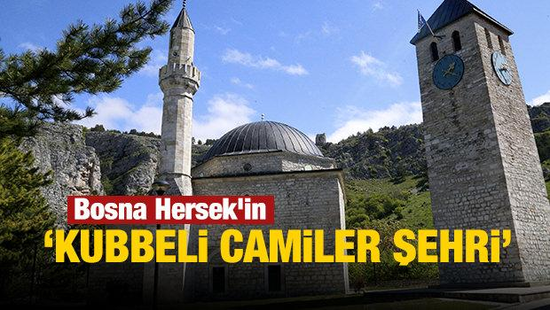 Bosna Hersek'in 'kubbeli camiler şehri' Livno
